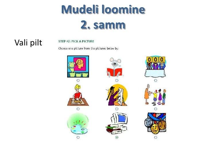 Mudeli loomine              2. sammVali pilt