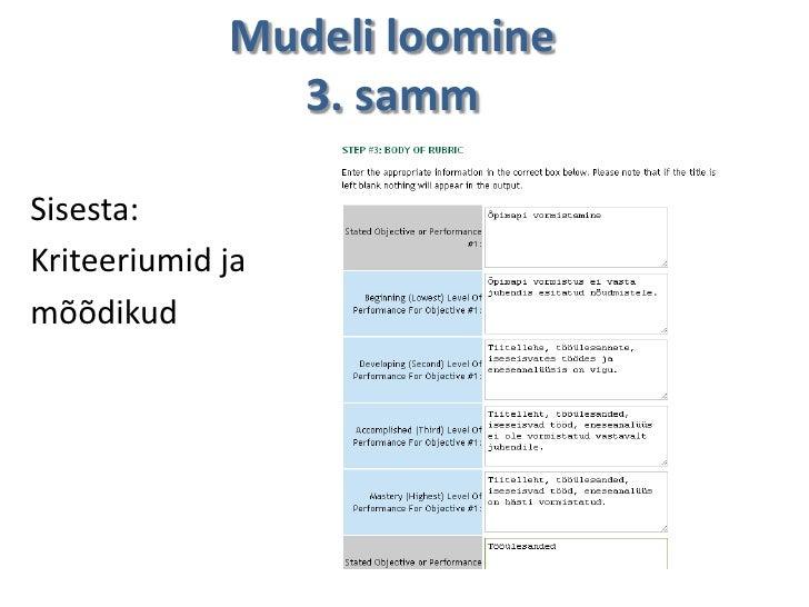 Mudeli loomine               3. sammSisesta:Kriteeriumid jamõõdikud