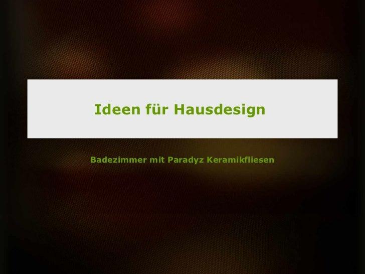 Ideen für HausdesignBadezimmer mit Paradyz Keramikfliesen