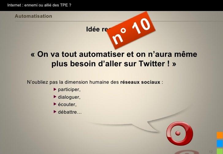 Internet : ennemi ou allié des TPE ?    Automatisation                                                       1 0          ...
