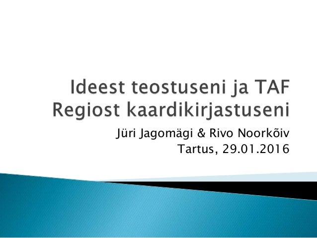 Jüri Jagomägi & Rivo Noorkõiv Tartus, 29.01.2016