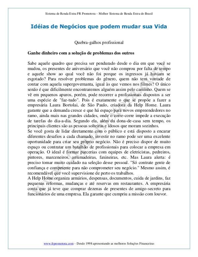 Sistema de Renda Extra FR Promotora – Melhor Sistema de Renda Extra do Brasil www.frpromotora.com – Desde 1998 apresentand...