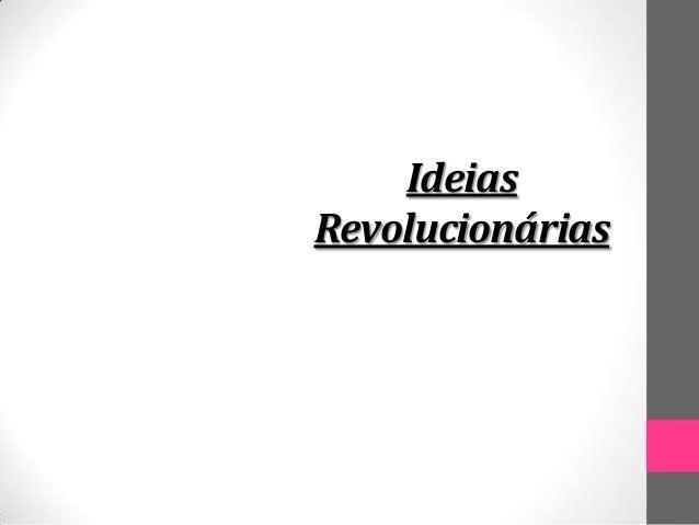 IdeiasRevolucionárias       História          2012