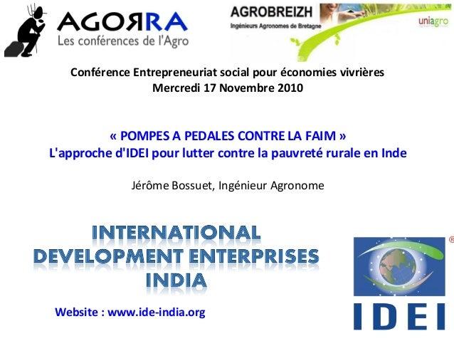 Conférence Entrepreneuriat social pour économies vivrières Mercredi 17 Novembre 2010 « POMPES A PEDALES CONTRE LA FAIM » L...