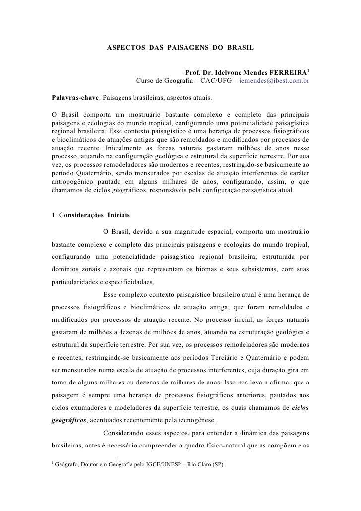 ASPECTOS DAS PAISAGENS DO BRASIL                                                    Prof. Dr. Idelvone Mendes FERREIRA1   ...