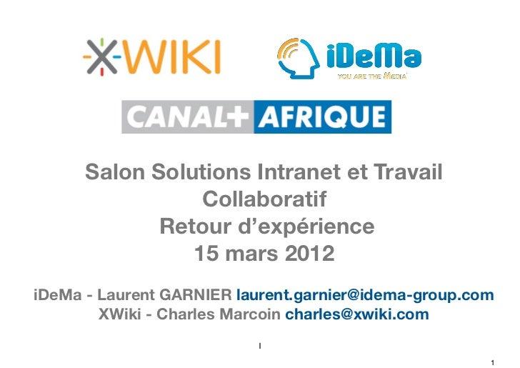 Salon Solutions Intranet et Travail                 Collaboratif             Retour d'expérience                15 mars 20...