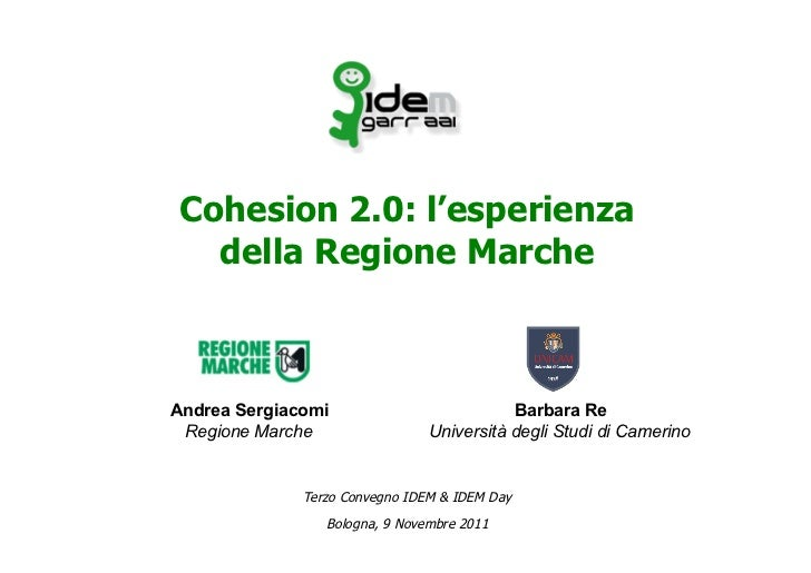 Cohesion 2.0: l'esperienza  della Regione MarcheAndrea Sergiacomi                          Barbara Re Regione Marche      ...