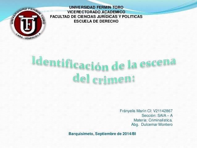 UNIVERSIDAD FERMIN TORO  VICERECTORADO ACADEMICO  FACULTAD DE CIENCIAS JURÍDICAS Y POLITICAS  ESCUELA DE DERECHO  Frányeli...
