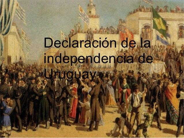 Declaración de la independencia de Uruguay