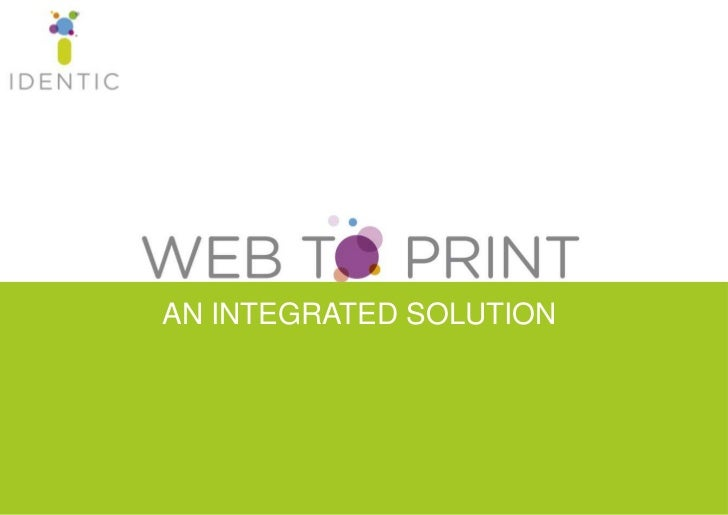AN INTEGRATED SOLUTION