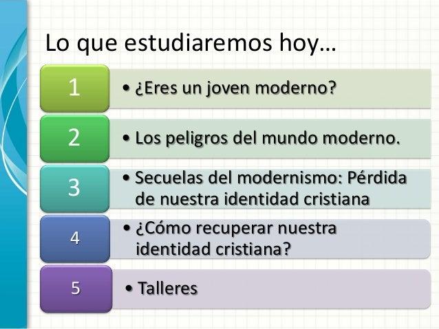 Identidad cristiana   un desafio para el joven moderno Slide 2