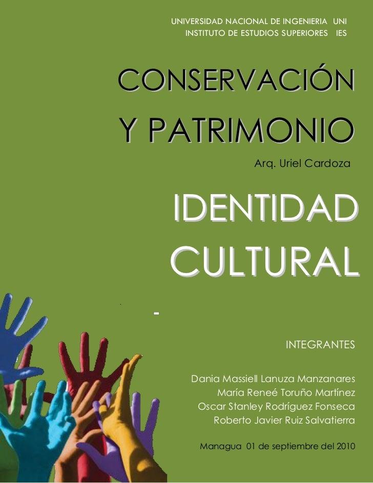 UNIVERSIDAD NACIONAL DE INGENIERIA UNI      INSTITUTO DE ESTUDIOS SUPERIORES IES     CONSERVACIÓN Y PATRIMONIO            ...