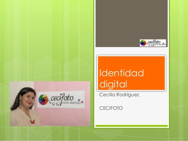 IdentidaddigitalCecilia RodríguezCECIFOTO
