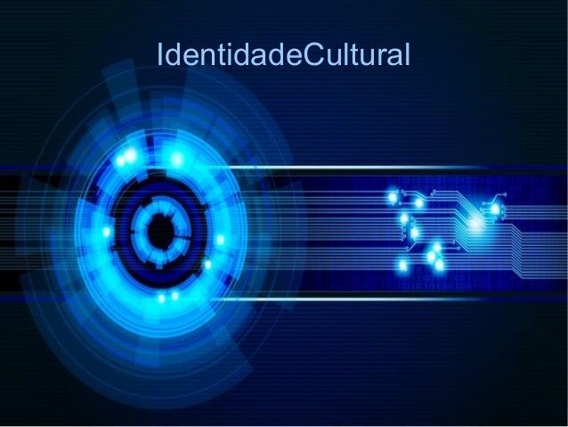 IdentidadeCultural