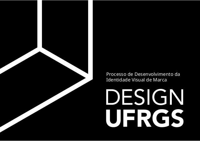 Processo de Desenvolvimento da Identidade Visual de Marca