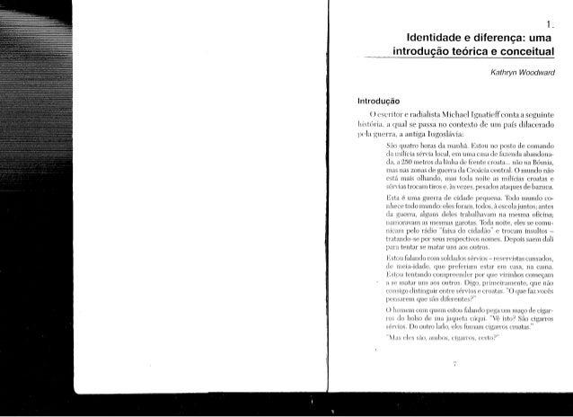 2. A produção social da identidade e da diferença Tomaz Tadeu da Silva As questões do multiculturalismo e da diferença tor...