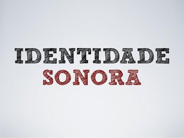 IDENTIDADE SONORA