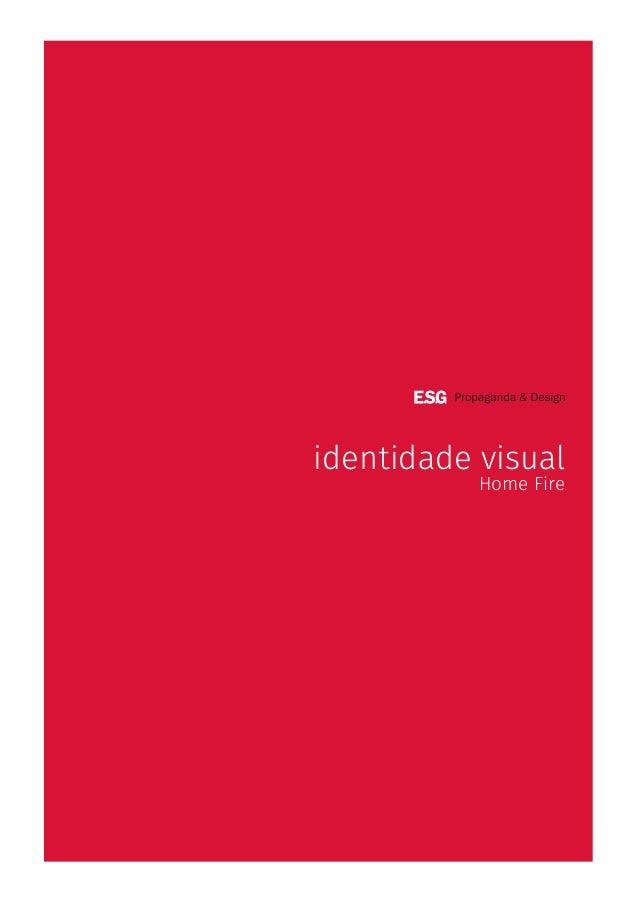 identidade visual Home Fire