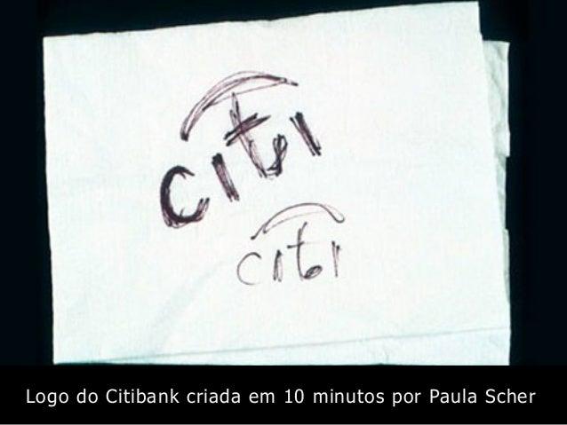 Logo do Citibank criada em 10 minutos por Paula Scher