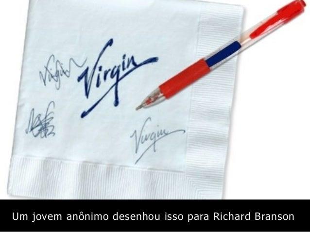 Um jovem anônimo desenhou isso para Richard Branson