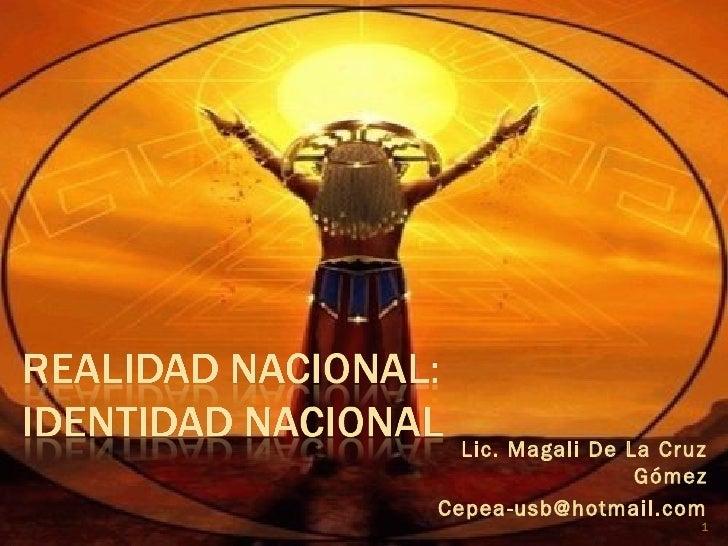 Lic. Magali De La Cruz                  GómezCepea-usb@hotmail.com                       1
