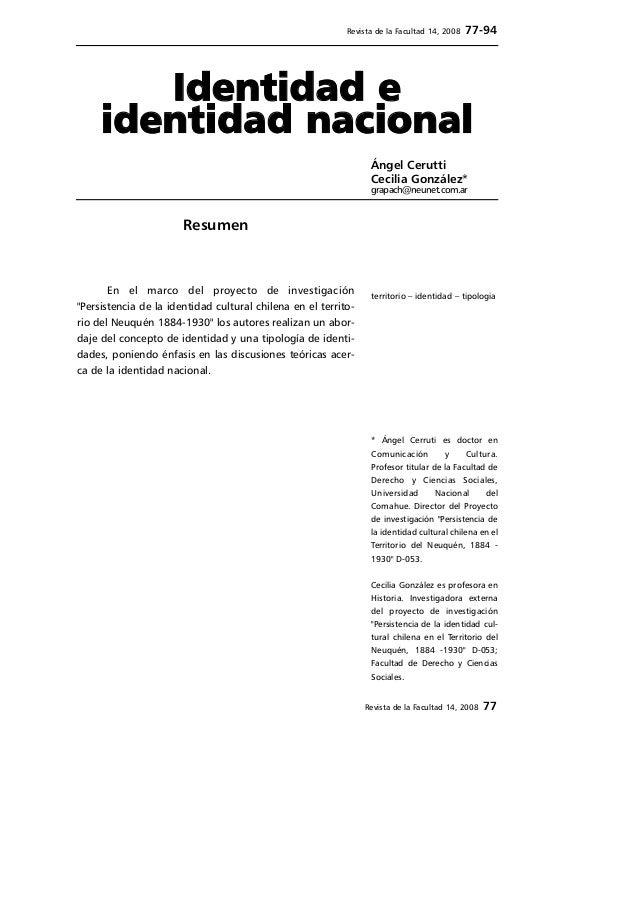 Revista de la Facultad 14, 2008 77-94  Identidad e  identidad nacional  Ángel Cerutti  Cecilia González*  grapach@neunet.c...