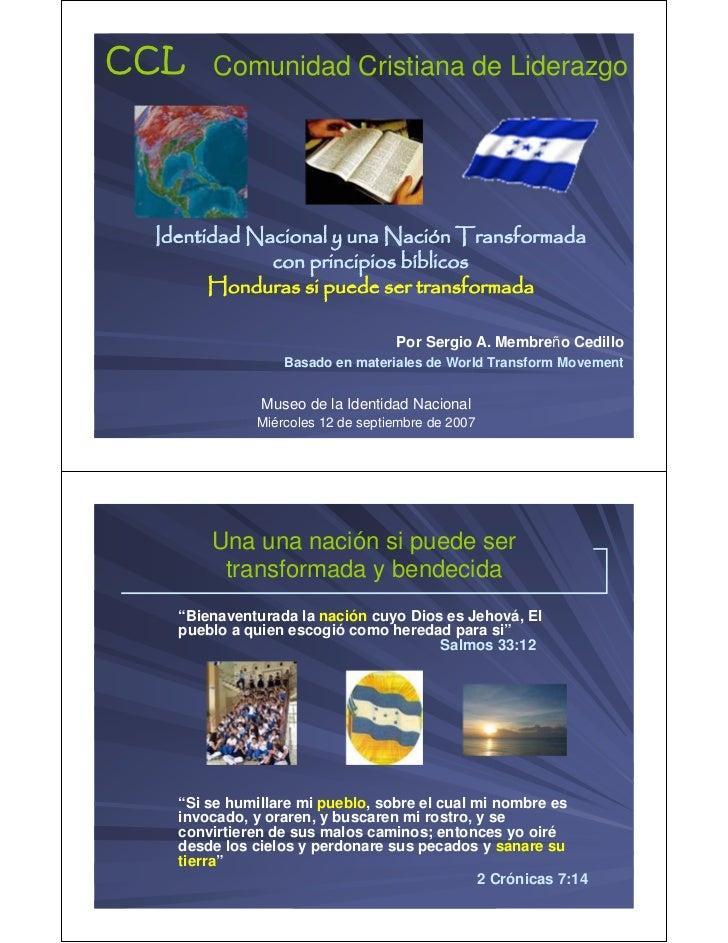 CCL Comunidad Cristiana de Liderazgo   Identidad Nacional y una Nación Transformada               con principios bíblicos ...
