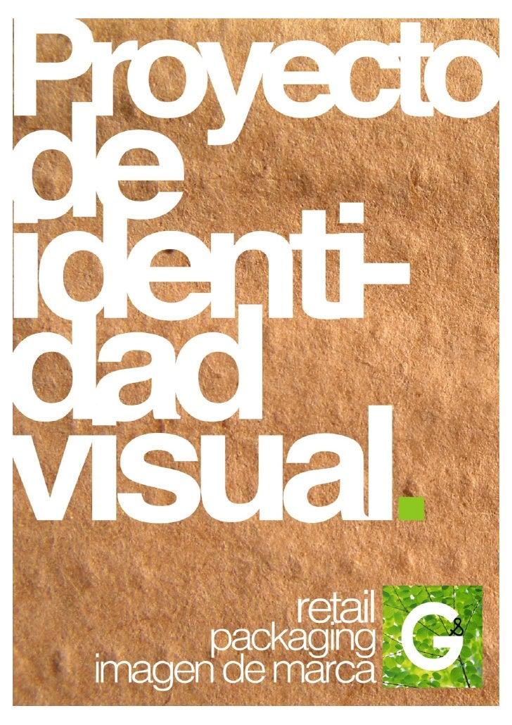 Proyecto de Identidad Visual   Green&Green 2012