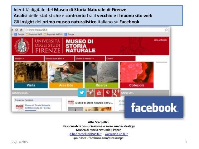Identità digitale del Museo di Storia Naturale di Firenze Analisi delle statistiche e confronto tra il vecchio e il nuovo ...
