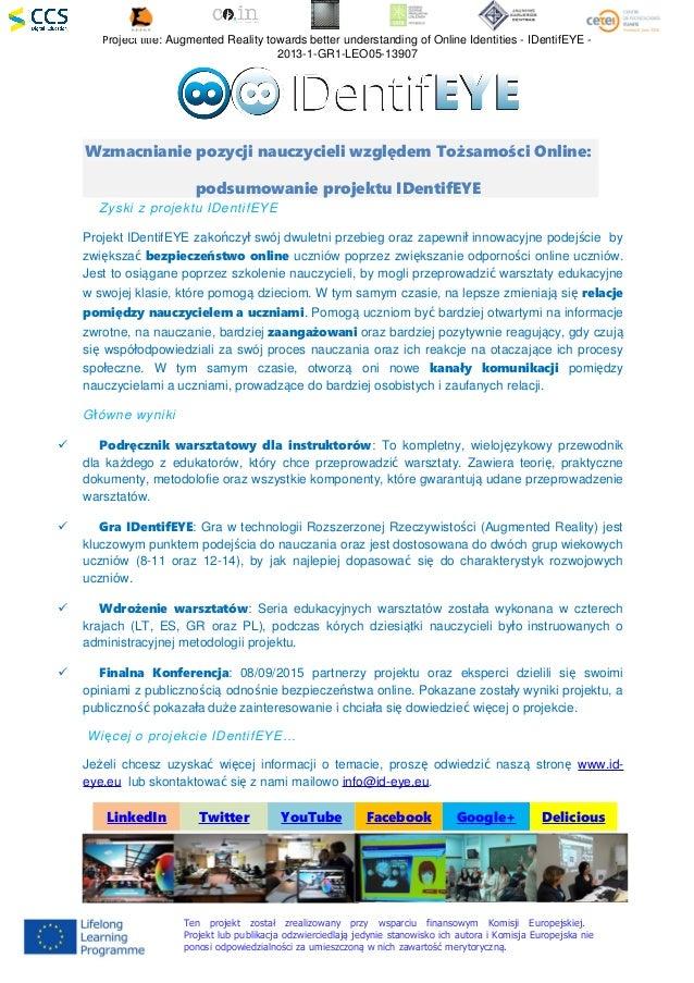 Project title: Augmented Reality towards better understanding of Online Identities - IDentifEYE - 2013-1-GR1-LEO05-13907 W...