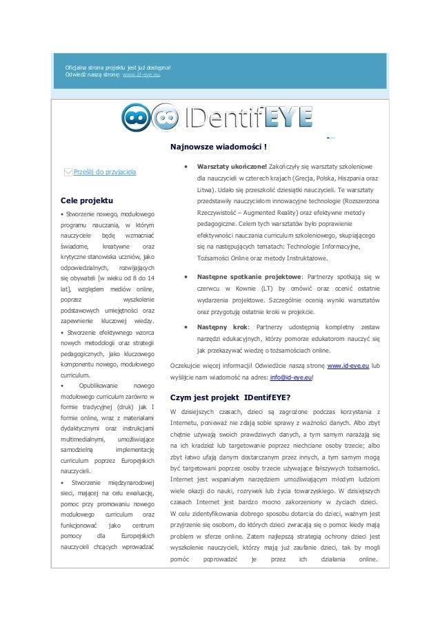 Oficjalna strona projektu jest już dostępna! Odwiedź naszą stronę: www.id-eye.eu. Prześlij do przyjaciela Cele projektu • ...