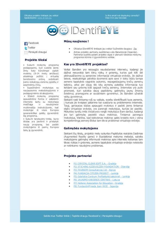 Oficialus projekto tinklapis jau veikia! Apsilankykite: www.id-eye.eu. Is this email not displaying correctly? View it in ...