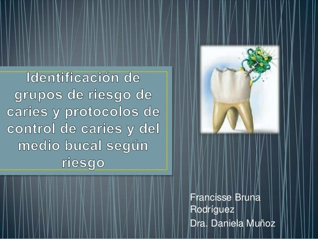 Francisse BrunaRodríguezDra. Daniela Muñoz