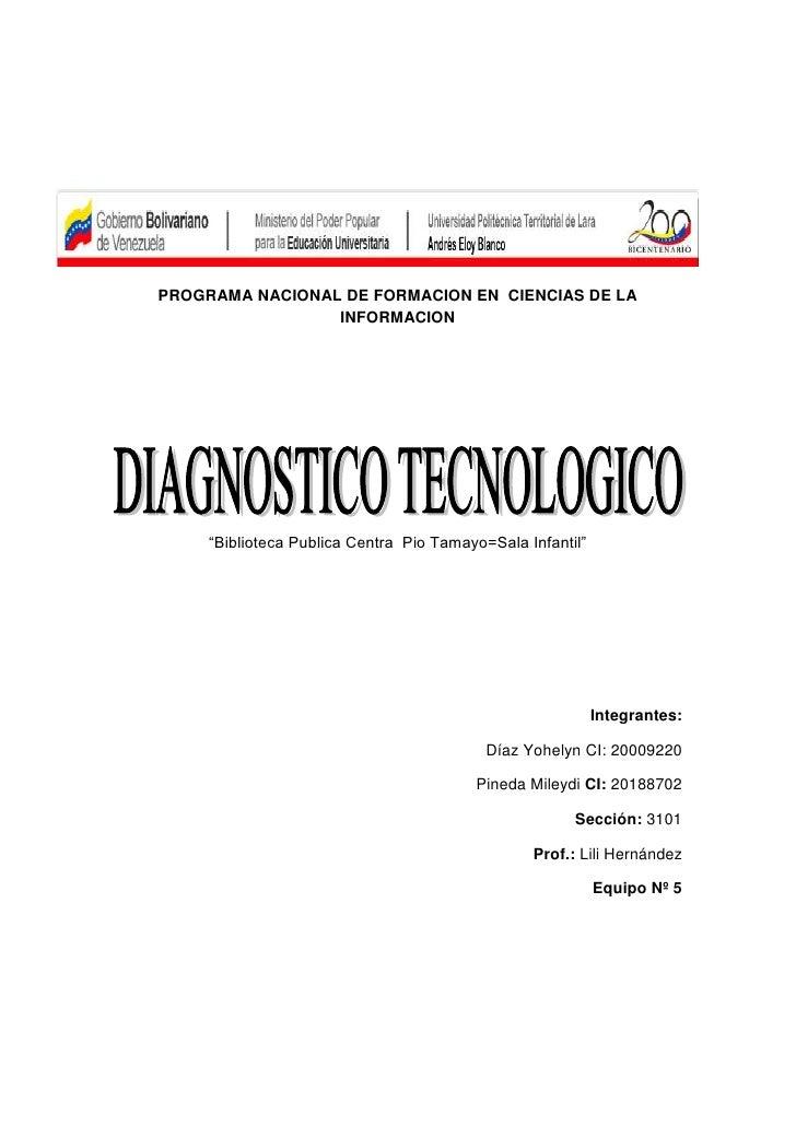 """-546735-917575PROGRAMA NACIONAL DE FORMACION EN  CIENCIAS DE LA INFORMACION<br />""""Biblioteca Publica Centra  Pio Tamayo=Sa..."""
