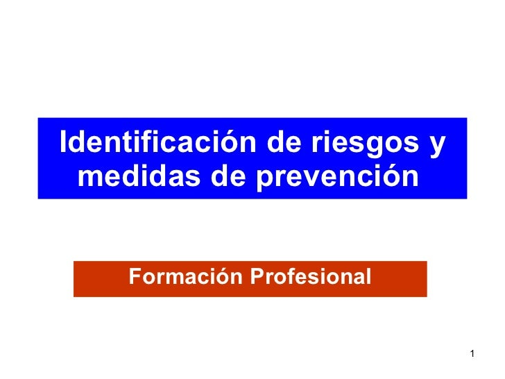 Identificación de riesgos y medidas de prevención   Formación Profesional