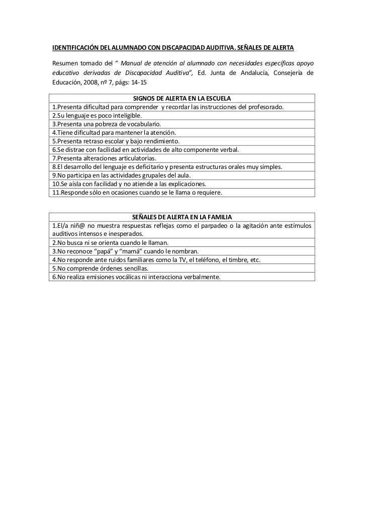 """IDENTIFICACIÓN DEL ALUMNADO CON DISCAPACIDAD AUDITIVA. SEÑALES DE ALERTAResumen tomado del """" Manual de atención al alumnad..."""