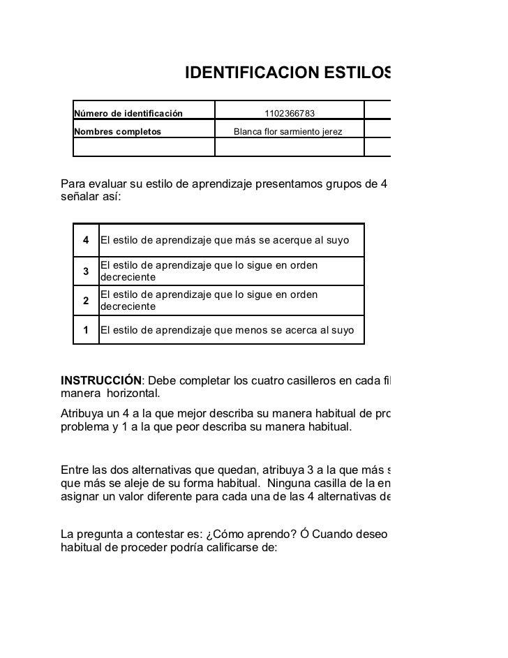 IDENTIFICACION ESTILOS DE APRENDIZ  Número de identificación                 1102366783             Programa de formación ...