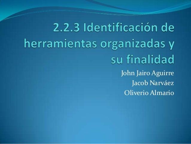 John Jairo Aguirre   Jacob Narváez Oliverio Almario