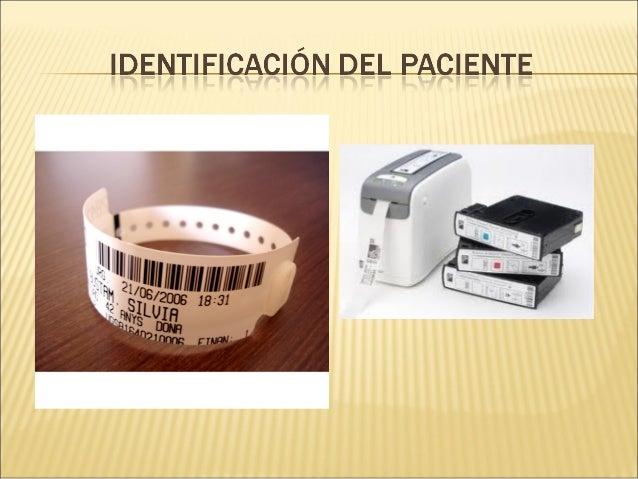 SEGURIDAD DEL PACIENTE RELACIONADA CON SUSEGURIDAD DEL PACIENTE RELACIONADA CON SUIDENTIDADIDENTIDADLa Identidad del Pacie...