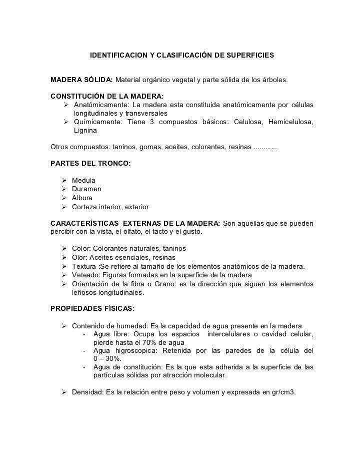 IDENTIFICACION Y CLASIFICACIÓN DE SUPERFICIESMADERA SÓLIDA: Material orgánico vegetal y parte sólida de los árboles.CONSTI...