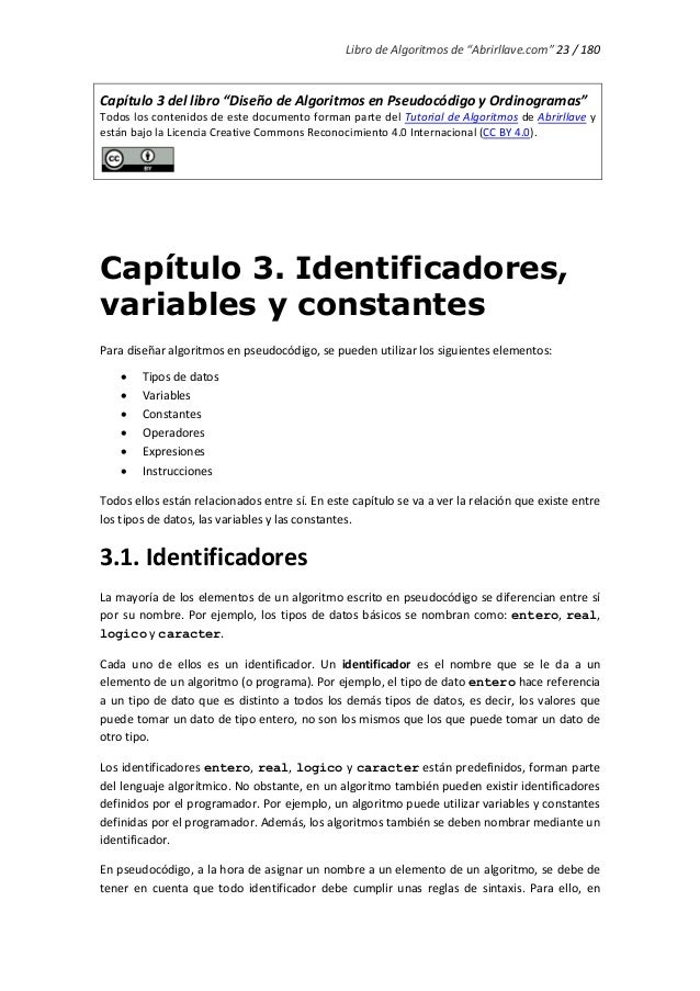 """Libro de Algoritmos de """"Abrirllave.com"""" 23 / 180 Capítulo 3 del libro """"Diseño de Algoritmos en Pseudocódigo y Ordinogramas..."""