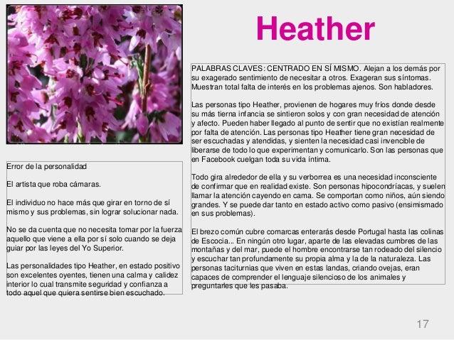 Heather 17 PALABRAS CLAVES: CENTRADO EN SÍ MISMO. Alejan a los demás por su exagerado sentimiento de necesitar a otros. Ex...