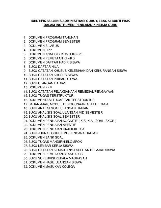 IDENTIFIKASI JENIS ADMINISTRASI GURU SEBAGAI BUKTI FISIK DALAM INSTRUMEN PENILAIAN KINERJA GURU 1. DOKUMEN PROGRAM TAHUNAN...
