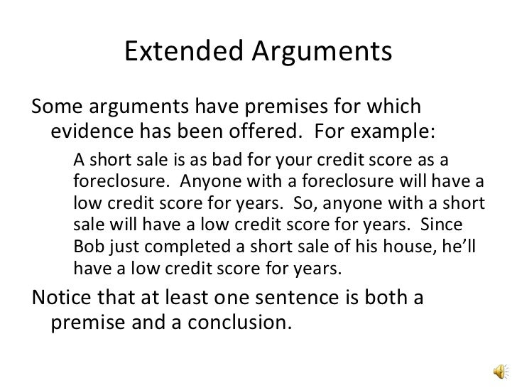 present an argument in premise conclusion form identifying both the premises and conclusion If those sentences give you a satisfactory answer to why you should  is to utilize  your understanding of conclusion or premise indicators.