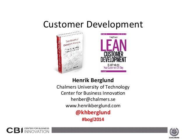 Henrik  Berglund   Chalmers  University  of  Technology   Center  for ...