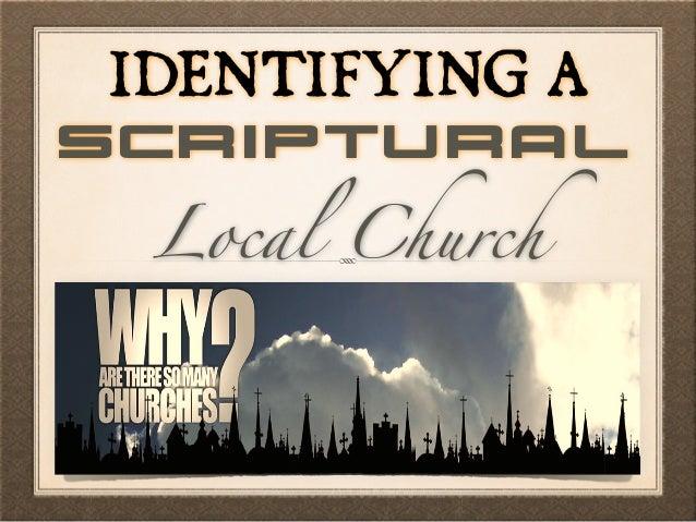 IDENTIFYING A Local Church Scriptural
