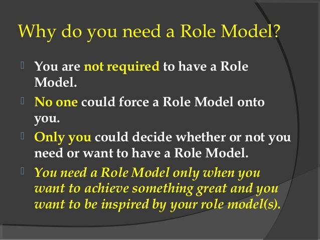 do role models have an impact on one s life The important role non-parental adults have with youth learning leadership  devote their time to have an impact on  adult role models is significant for.