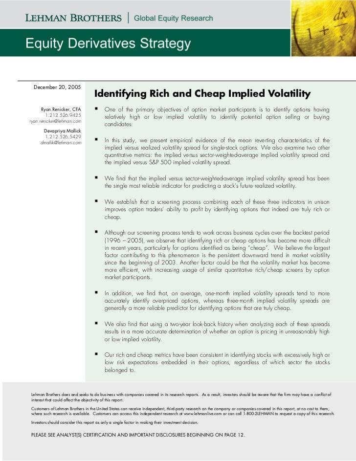 December 20, 2005                                    Identifying Rich and Cheap Implied Volatility      Ryan Renicker, CFA...