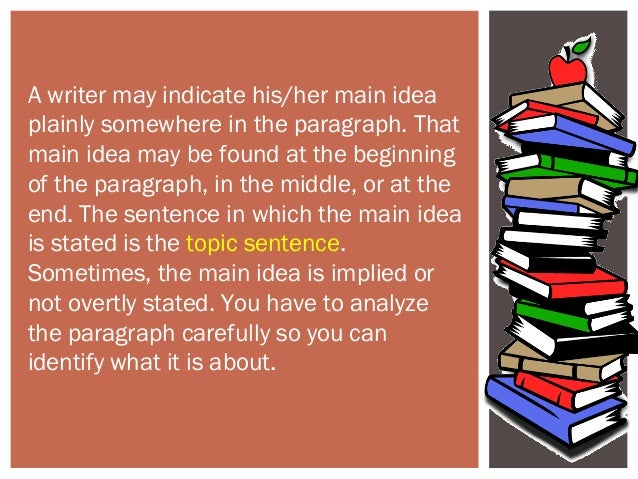 implied topic sentence What is implied topic sentence 1 some paragraphs doesn't state there topic  sentences 2 this doesn't mean that there is no total topic sentence on it 3.