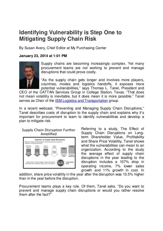 Identifying Vulnerability is Step One to Mitigating Supply Chain Risk By Susan Avery, Chief Editor at My Purchasing Center...